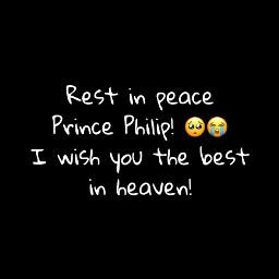 princephilip rip heaven freetoedit