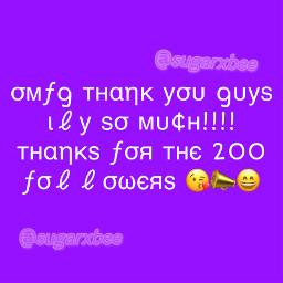 sugarxbee 200followers mylovetomyfollowers followers love yay freetoedit