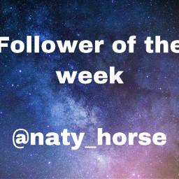 yay congrats followeroftheweek freetoedit