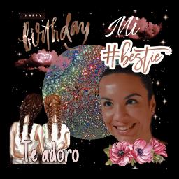 happy happybirthday besties bestie bestfriendsforever howtoedit howto party birthday loveu birthdayparty birthdaygirl freetoedit