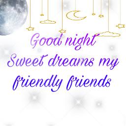 goodnight sweetdream sleepwithangels maygodblessyou freetoedit