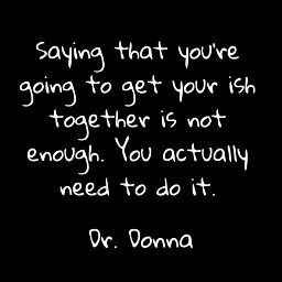 drdonnaquote saying enough graphics graphtography realleader realleaders realleadership becomearealleader bearealleader theturnaround theturnarounddoctor turnaroundeffect theturnaroundeffect turnarounddoctor graphicdesign drdonna drdonnathomasrodgers