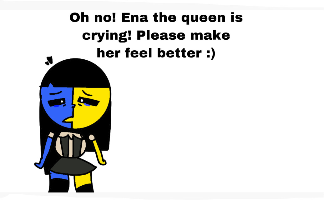 Oh no! Ena the queen is crying! Please remix and make her feel much better! We dont like to see a crying queen, we want to see a happy queen. Right guys? #meneuwu #enaisqueen #ohno #freetoedit #sad #makeenahappy #makeherhappy #please