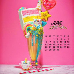 9 junecalendar2021 june2021 hellosummer2021 extrememilkshakes unicorns cake candy icecream deliciousdesserts srcjunecalendar2021 freetoedit