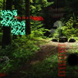 weirdcore truamacore cool forest text horror art freetoedit