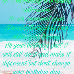 colloaction birthday comment follow freetoedit