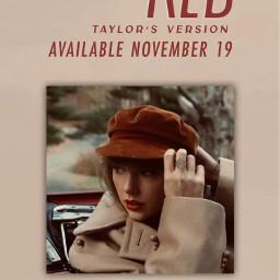 omg taylorswift red redalbum redtaylorsversion taylorsversion omgomgomg ahhhhhh november19 imfreakingout omggggg tayloralisonswift