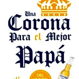 corona cerveza cervesa cervezaartesanal cervezacorona felizdiapspá felizdia felizdiadelpadre papá freetoedit