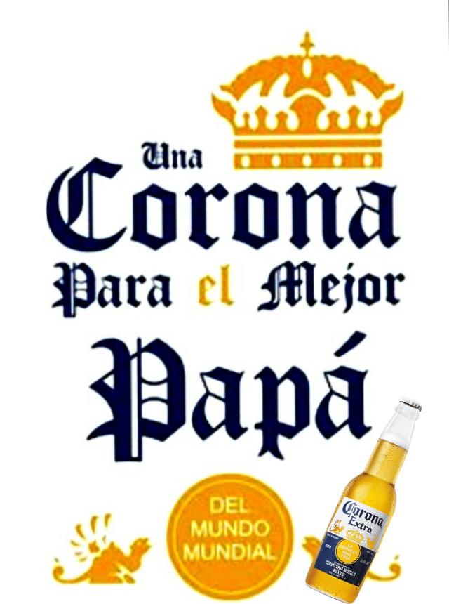 #corona #cerveza #cervesa #cervezaartesanal #cervezacorona #felizdiapspá #FELIZDIA #felizdiadelpadre #papá