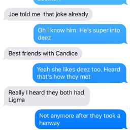 text message ligma deez candice daisy joe yomama joke what mycousinsarecrazy