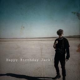 happybirthday happybirthdayjack jackavery jackaveryedit whydontwe whydontweedit