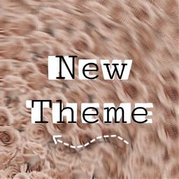 freetoedit newtheme new theme
