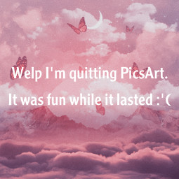 freetoedit quittingpicsart